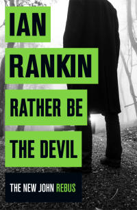 Rather-Be-The-Devil-hb-cover-e1458038137553